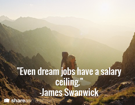 dream job salary ceiling