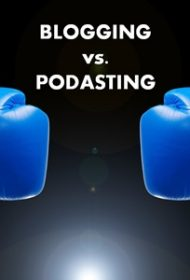 Blogging vs. Podcasting: A 1-Year Case Study