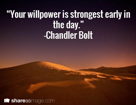 willpower strongest earlier