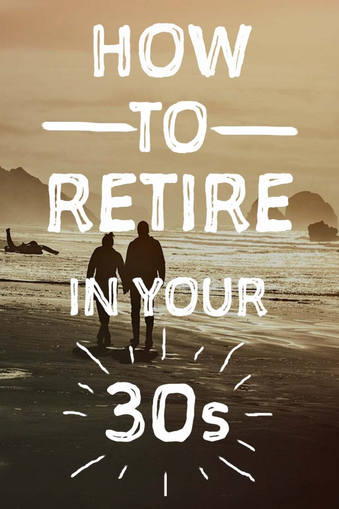 How to retire in your 30s Pinterest image