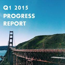 Quarterly Progress Report – Q1 2015