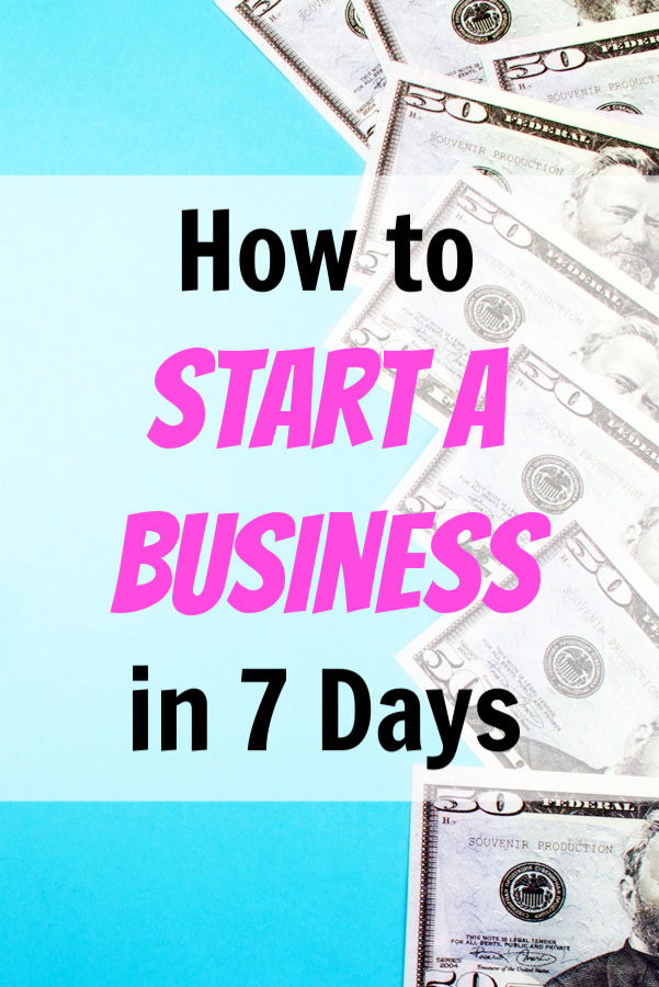 start a business in 7 days