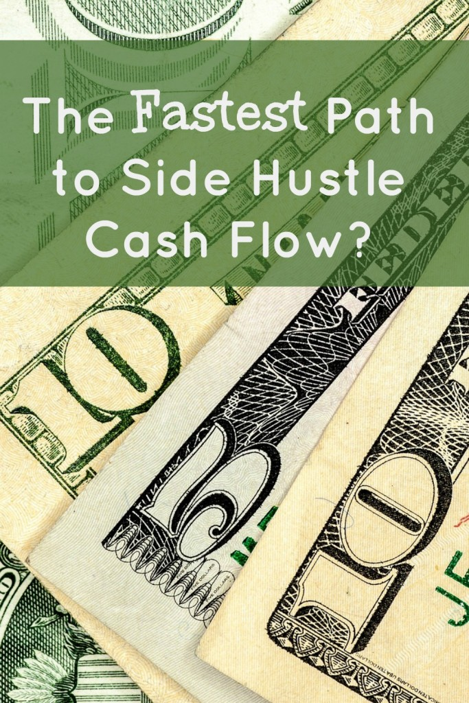the fastest path to side hustle cash flow (2)
