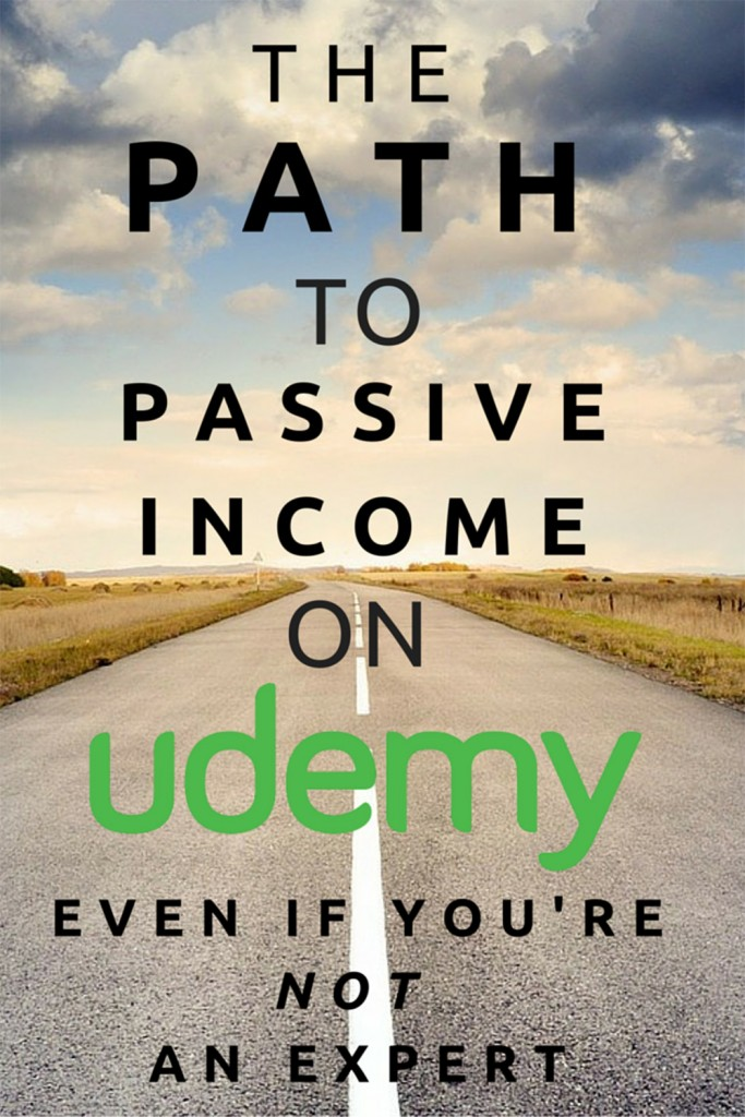 The Path to Passive Income on Udemy Even if Not an Expert