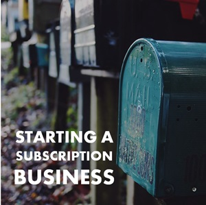 starting a subscription business