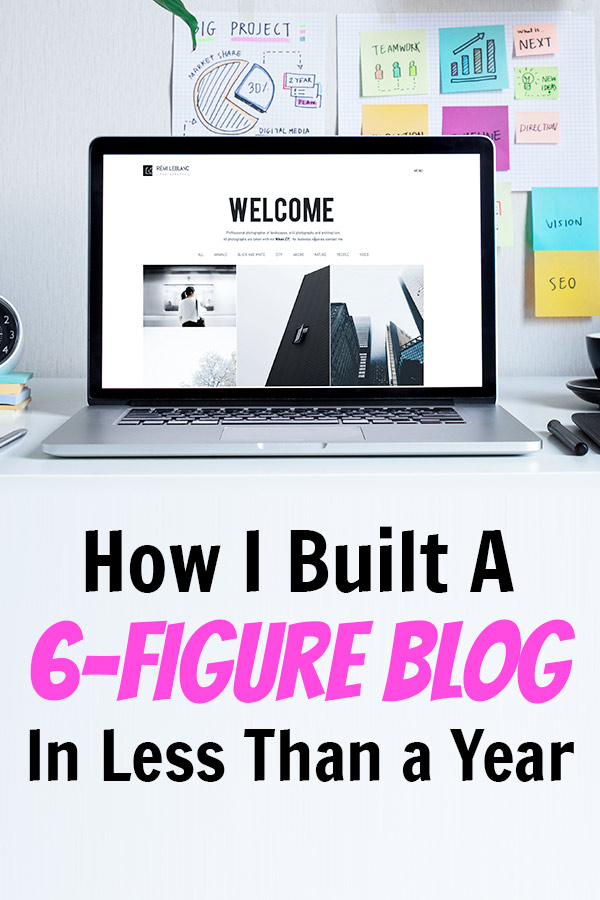 how i built a 6-figure blog
