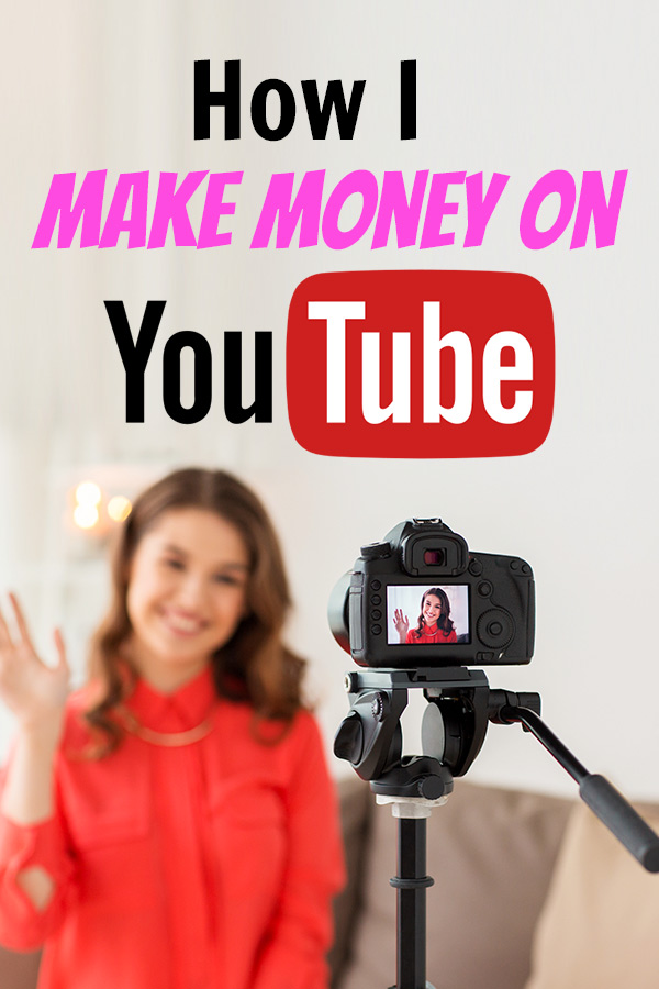 how I make money on YouTube
