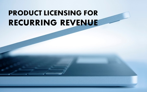 product licensing for recurring revenue