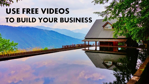use free videos to grow your business