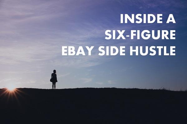 6-figure ebay side hustle