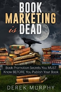 Book Marketing is Dead