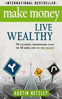 Make Money, Live Wealthy
