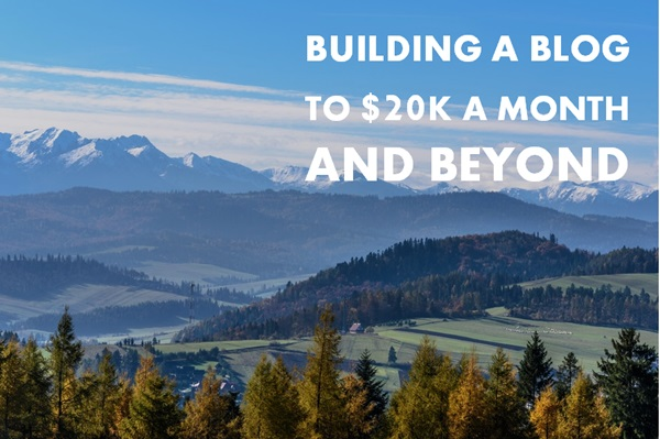 building-a-blog-to-20k-a-month