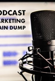 Podcast Marketing Brain Dump: 21 Lessons from 200 Episodes, 3.5 Years, and 1.9 Million Downloads