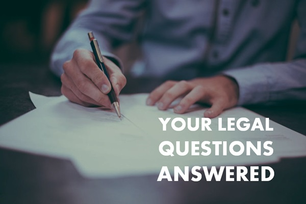 your-legal-questions-answered