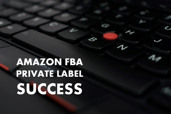 amazon-fba-private-label-success