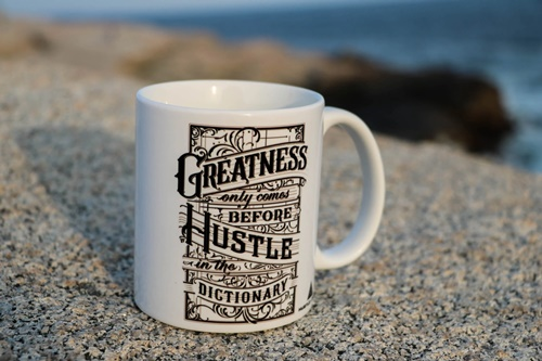 hustle before greatness quote mug