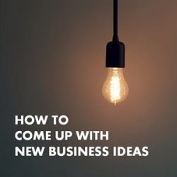 7 Proven Ways to Come Up with New Business Ideas – With Real Life Examples