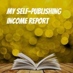 Self-Publishing Income Report: 12 Months Post-Launch
