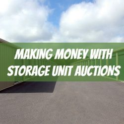 make money with storage unit auctions