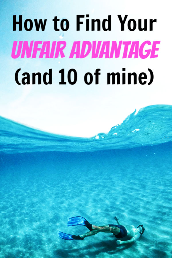 unfair advantages