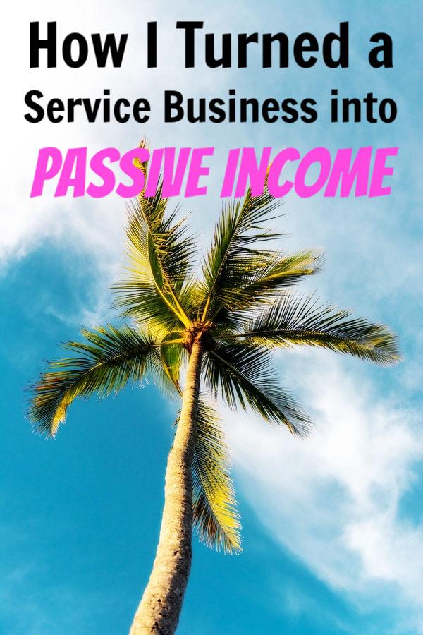 Service to Passive Income