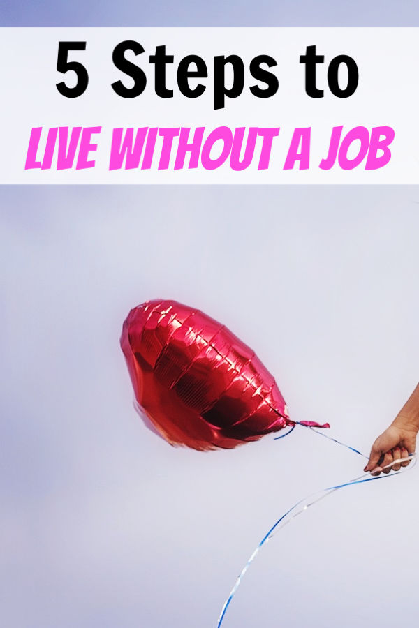 live without a job
