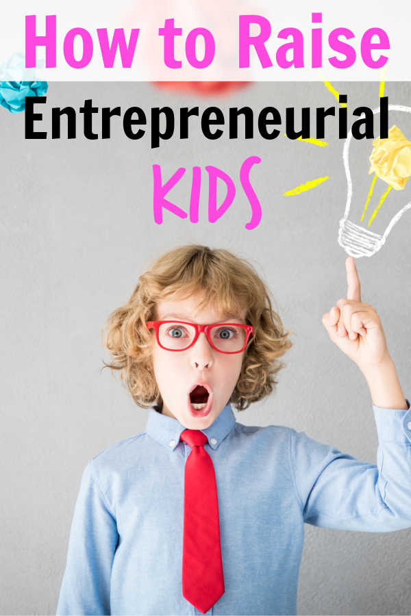 raising entrepreneurial kids